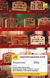 Beginner's Japanese Script, Helen Gilhooly, 0340860243