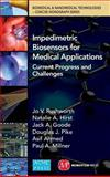 Impedimetric Biosensors for Medical Applications, Jo V. Rushworth and Natalie A. Hirst, 0791860248