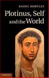 Plotinus, Self and the World, Mortley, Raoul, 1107040248