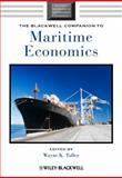The Blackwell Companion to Maritime Economics, Talley, Wayne K., 1444330241