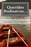 Queridos Bodisatvas..., Daniel Terragno, 149476024X