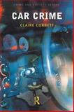 Car Crime, Corbett, Claire, 1843920247
