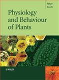 Physiology and Behaviour of Plants, Scott, Peter, 0470850248