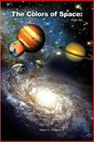 The Colors of Space, Harry O. Weaver, 1403350248