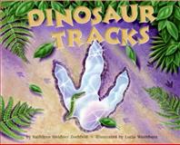 Dinosaur Tracks, Kathleen Weidner Zoehfeld, 0060290242