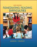 Remediating Reading Difficulties, Crawley, Sharon J. and Merritt, King, 0078110246
