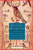 Egyptian Mythology 1st Edition