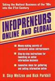 Infopreneurs Online and Global, H. Skip Weitzen and Rick Parkhill, 0471140244