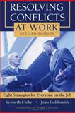Resolving Conflicts at Work, Kenneth Cloke and Joan Goldsmith, 0787980242