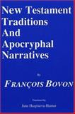 New Testament Traditions and Apocryphal Narratives, Francois Bovon, 1556350244