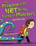 The Problem with Not Being Scared of Monsters, Dan Richards, 1620910241