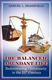 The Balanced, Abundant Life, Samuel Brassfield, 1936750244