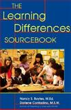 The Learning Differences Sourcebook, Boyles, Nancy S. and Contadino, Darlene, 0737300248
