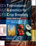 Translational Genomics for Crop Breeding : Biotic Stress, Rajeev Varshney, 1118760247