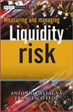 Measuring and Managing Liquidity Risk, Antonio Castagna and Francesco Fede, 1119990246