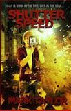 Shutter Speed, Mark Taylor, 1496190246