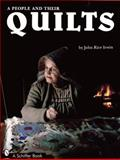 A People and Their Quilts, John R. Irwin, 0887400248