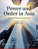 Power and Order in Asia : A Survey of Regional Expectations, Green, Michael J. and Szechenyi, Nicholas, 1442240245