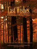 Last Wishes : A Handbook to Guide Your Survivors, Knox, Lucinda P. and Knox, Michael D., 1569750246