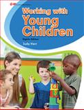 Working with Young Children, Judy Herr, 1631260243