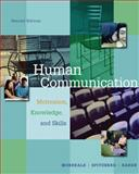 Human Communication : Motivation, Knowledge, and Skills, Morreale, Sherwyn P. and Spitzberg, Brian H., 0534570240
