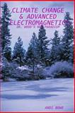 CLIMATE CHANGE and ADVANCED ELECTROMAGNETICS, Andi BOWE, 0557030242