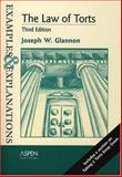 The Law of Torts, Glannon, Joseph W., 0735540241