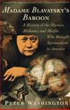 Madame Blavatsky's Baboon, Peter Washington, 0805210245