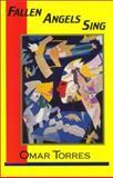 Fallen Angels Sing, Omar Torres, 1558850244