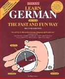 Learn German the Fast and Fun Way, Graves, Paul G., 0764170244