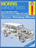Haynes Morris Minor 1000 Owners Workshop Manual, 1956 Thru 1971, Haynes, J. H., 0900550244
