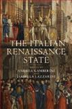 The Italian Renaissance State, , 1107460247