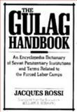The Gulag Handbook 9781557780249