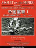 Assault on the Empire Vol. 1 : Stemming the Tide of Conquest, 1942-1943, Lambert, John W., 1580070248