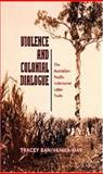 Violence and Colonial Dialogue 9780824830250