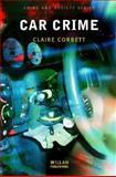 Car Crime, Corbett, Claire, 1843920255