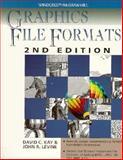 Graphics File Formats, Kay, David C. and Levine, John R., 0070340250