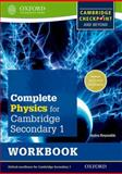 Complete Physics for Cambridge Secondary 1 Workbook, Helen Reynolds, 0198390254