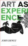 Art As Experience, John Dewey, 0399500251