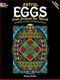 Artful Eggs from Around the World Stained Glass Coloring Book, Marty Noble, 0486480259