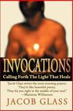 Invocations, Jacob Glass, 0595140254