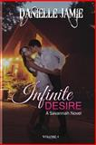 Infinite Desire, Danielle Jamie, 0615930255