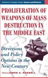 Proliferation of Weapons of Mass Destruction in the Middle East 9781403970251
