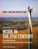 Work in the 21st Century, Frank J. Landy and Jeffrey M. Conte, 1405190256