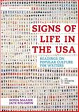 Signs of Life in the USA : Readings on Popular Culture for Writers, Maasik, Sonia and Solomon, Jack, 1457670259