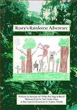Rusty's Rainforest Adventure, Suzanne White, 1500130257