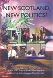 New Scotland, New Politics, Paterson, Lindsay and Brown, Alice, 1902930258