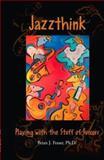 Jazzthink, Brian J. Fraser, 141201025X