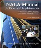 NALA Manual for Paralegals and Legal Assistants, National Association of Legal Assistants Staff, 1435400259