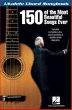 150 of the Most Beautiful Songs Ever, , 1480330256